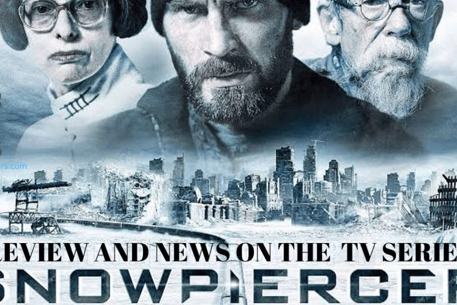 Review and news for Snowpiercer, the movie and the series
