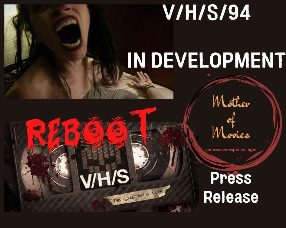 V/H/S/94 Is A Reboot, Don't Argue Just Get Onboard - Mother of Movies