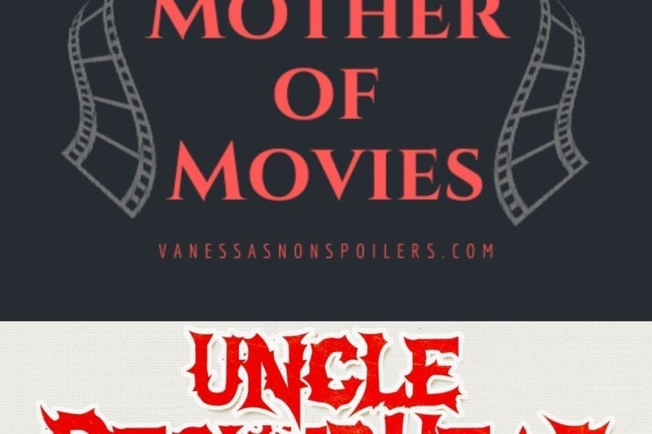 Uncle Peckerhead review, horror comedy 2020