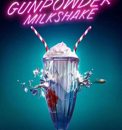 Gunpowder Milkshake action movie review