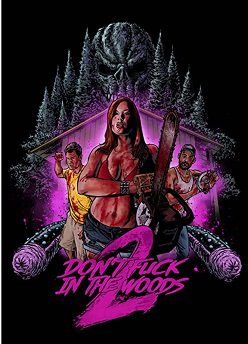 Don't Fuck in the Woods 2 at Horror Hound Film Festival 2021